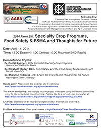 2014 Farm Bill - Specialty Crop Programs, Food Safety & FSMA and Thoughts for the Future